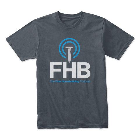 Fine Homebuilding Podcast shirt